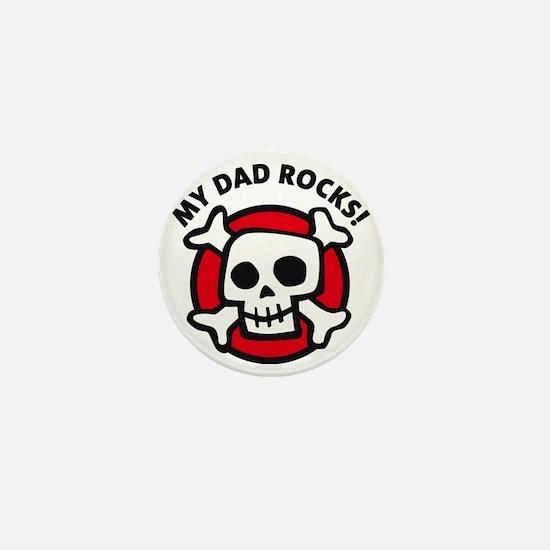 my dad rocks skull Mini Button
