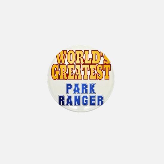 World's Greatest Park Ranger Mini Button