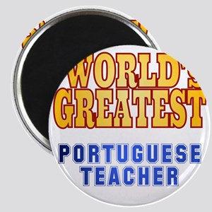 World's Greatest Portuguese Teacher Magnet