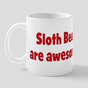 Sloth Bear are awesome Mug