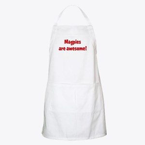 Magpies are awesome BBQ Apron
