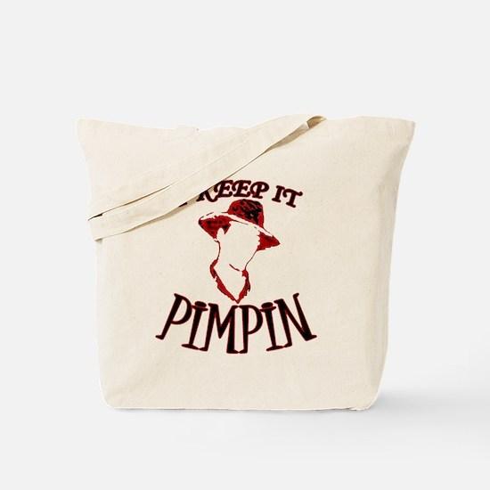 I Keep It PIMPIN Tote Bag