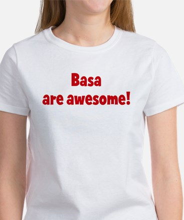Basa are awesome Women's T-Shirt