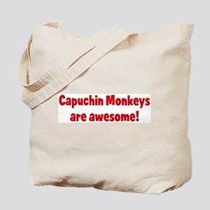 Capuchin Monkeys are awesome Tote Bag