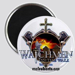 Watchmen on the wall Magnet