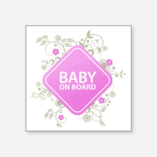 "Baby on Board - Girl Square Sticker 3"" x 3"""