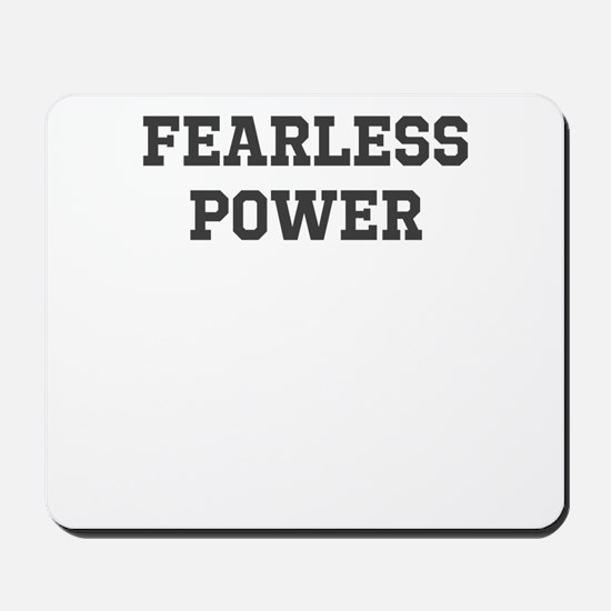 Fearless Power Mousepad
