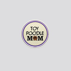 Toy Poodle Dog Mom Mini Button