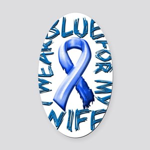 I Wear Blue for my Wife Oval Car Magnet