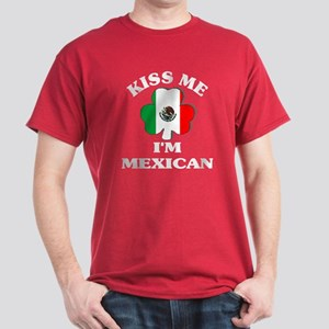 Kiss Me I'm Mexican Dark T-Shirt