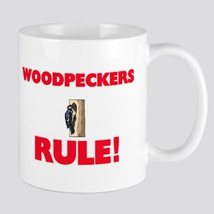 Woodpeckers Rule! Mugs