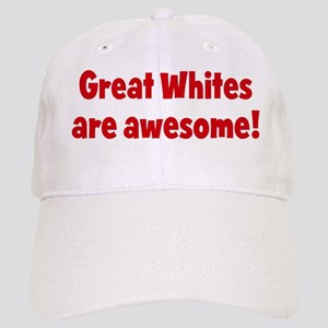 Great Whites are awesome Cap