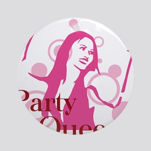 party queen Round Ornament