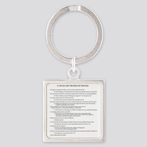 21 Rules & Truisms of Fencing Square Keychain