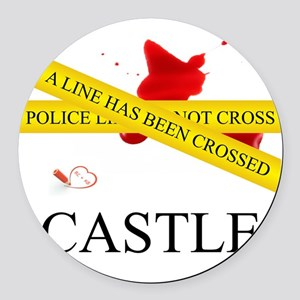 Castle: A Line Has Been Crossed P Round Car Magnet