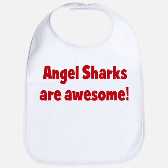 Angel Sharks are awesome Bib