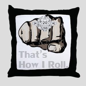 D20 How I Roll - Light Throw Pillow