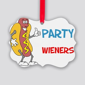 Not A Party Until Wieners Picture Ornament