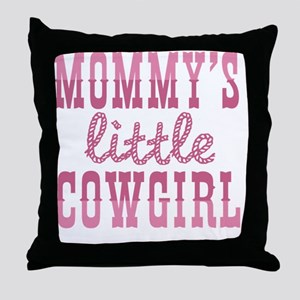 Mommys Little Cowgirl Throw Pillow