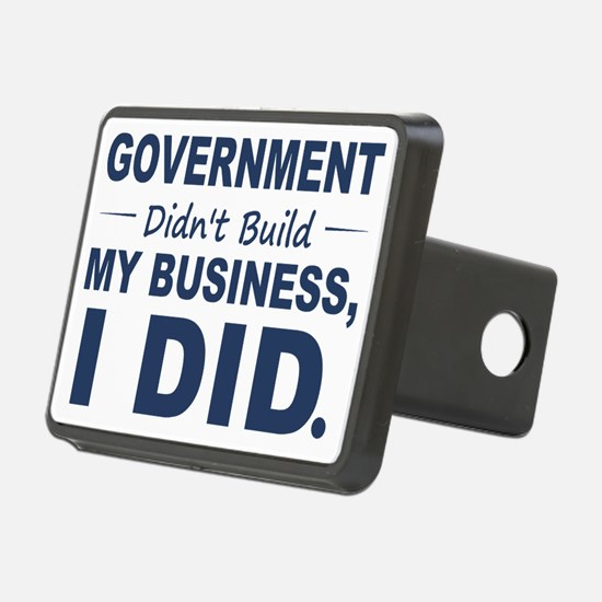 Government Didnt Build It Hitch Cover