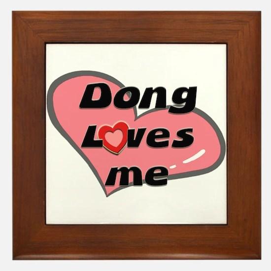 dong loves me  Framed Tile