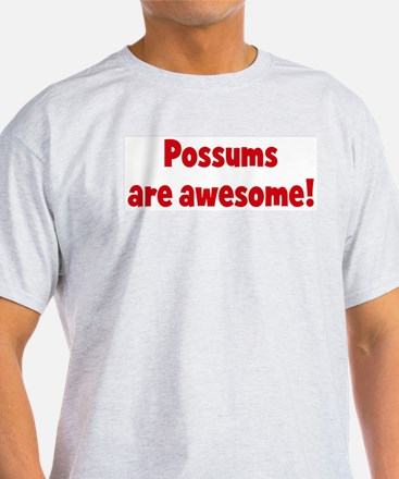 Possums are awesome T-Shirt