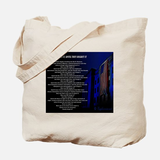 Never Forget It, Until They Regret It Poe Tote Bag