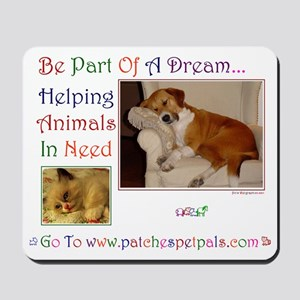 Be Part Of A Dream2 Mousepad