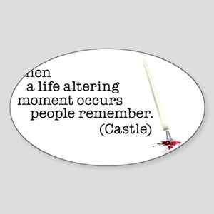 Life altering moment Sticker (Oval)