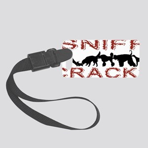 Sniff Crack Small Luggage Tag