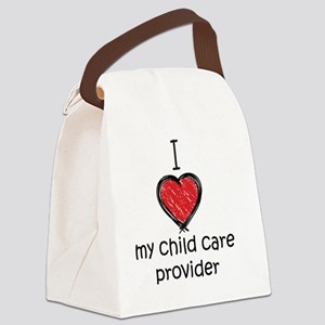 I love my child care provider Canvas Lunch Bag