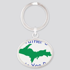 Rather Be In Da UP Oval Keychain