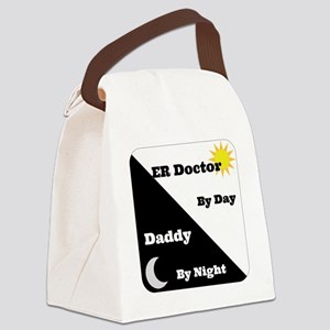 ER Doctor by day Daddy by night Canvas Lunch Bag