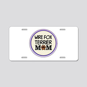 Wire Fox Terrier Dog Mom Aluminum License Plate