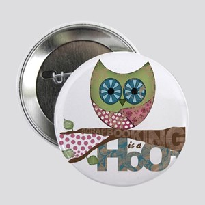 "Scrapbooking is a Hoot! Featuring Owl 2.25"" Button"