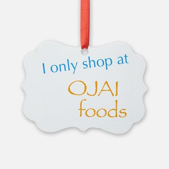 Ojai Foods Ornament