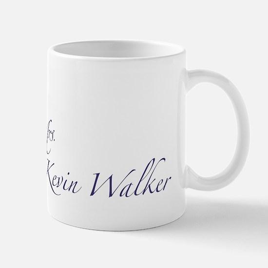 Mrs. Kevin Walker Mug