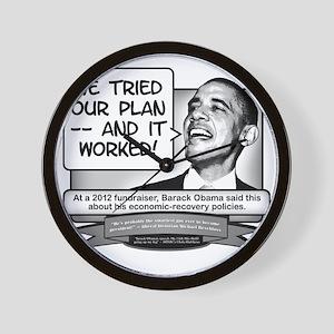 Obama Sez His Economic Plan Worked Wall Clock