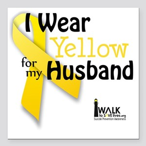 """i_wear_yellow_for_my_hus Square Car Magnet 3"""" x 3"""""""