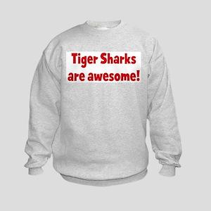 Tiger Sharks are awesome Kids Sweatshirt