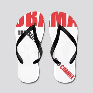 OBAMA THE SLIPPERY SLOPE AND CHANGE Flip Flops