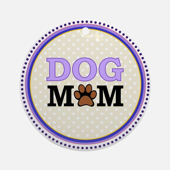 Dog Mom Ornament (Round)