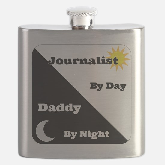 Journalist by day Daddy by night Flask