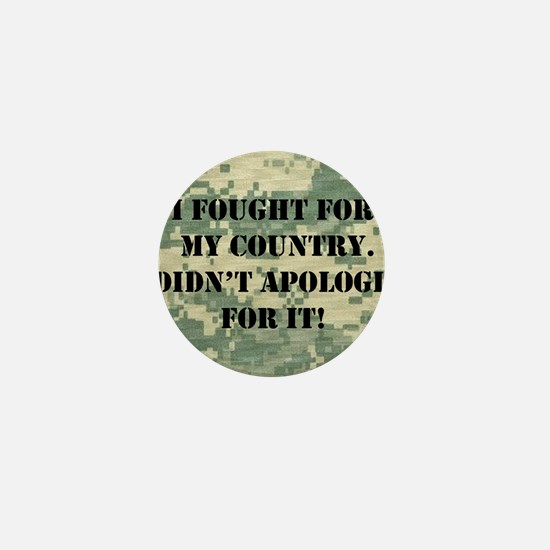 I Fought For My Country I Didn't Apolo Mini Button