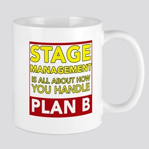 Stage Management is about Plan B Mugs
