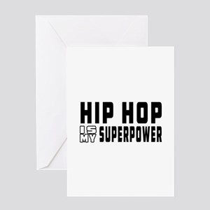 Hip Hop Dance is my superpower Greeting Card
