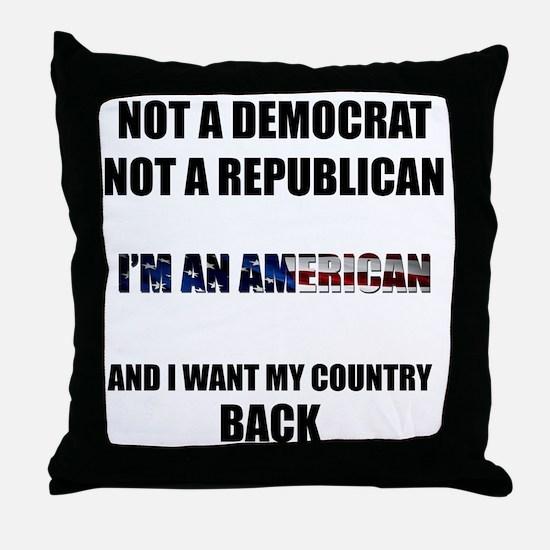 Im an American Throw Pillow