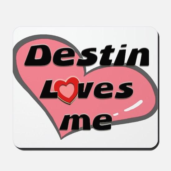destin loves me  Mousepad