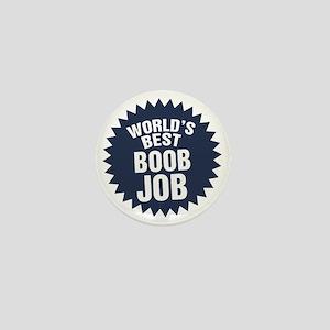 Worlds Best Boob Job Mini Button