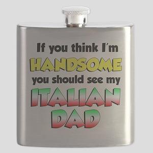 Think Im Handsome Italian Dad Flask